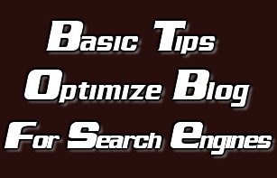 Optmize Your Blog for Search Engines