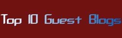 Top 10 Guest Blogs That Accept Guest Posts