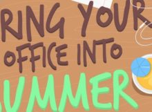 Enjoy Summer In the office